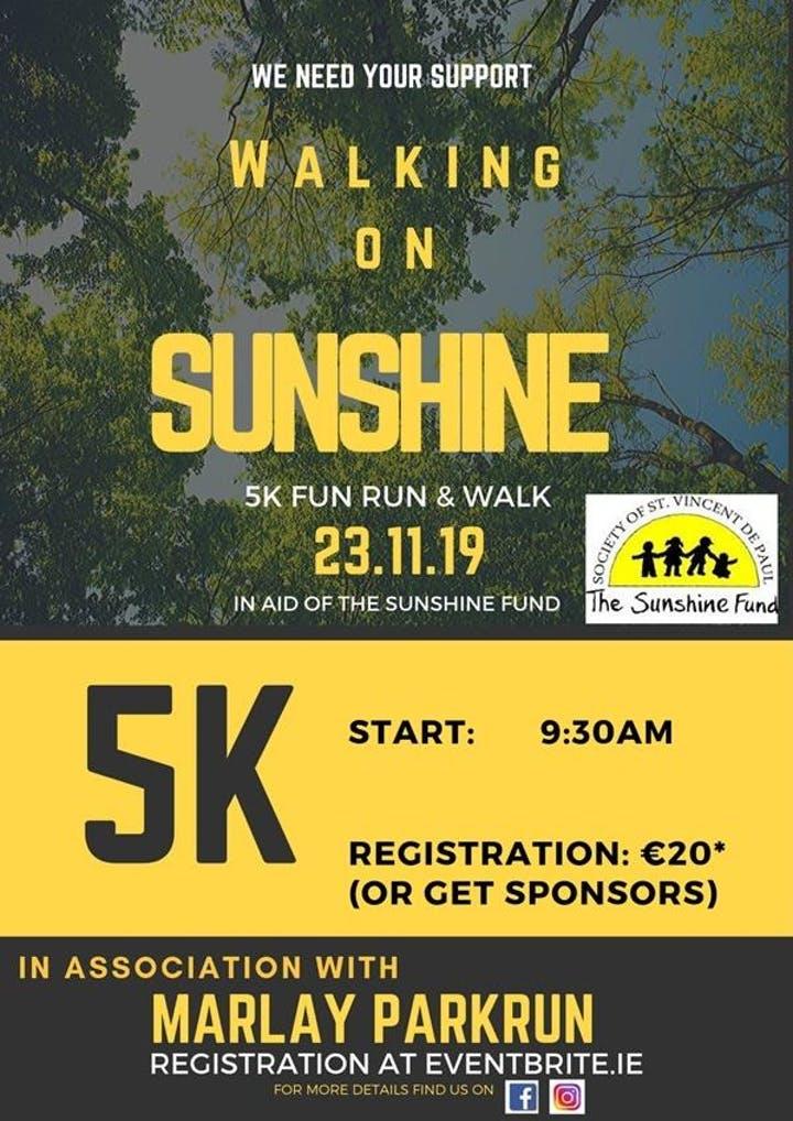 Walking on Sunshine 5k Walk for Sunshine Fund